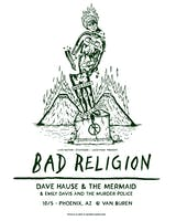 Bad Religion w/ special guests Dave Hause & The Mermaid + Emily Davis