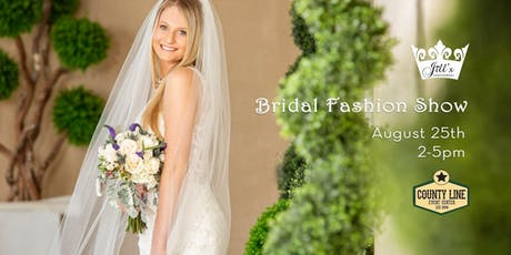 Bridal Fashion Show | Featuring Jill's Fashions & Bridals tickets