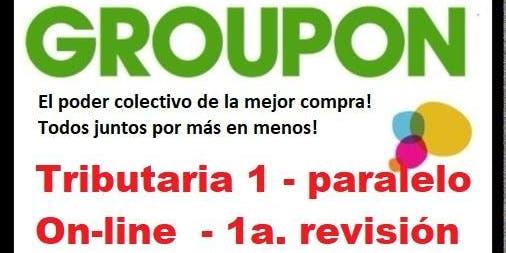 Grupo Colectivo Especial Paralelo T1 - 1a. Revisión On-line