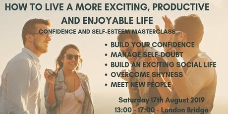 How To Create A More Exciting, Productive and Enjoyable Life tickets