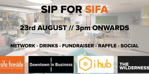Sip For Sifa Fireside with Downtown in Business, iHub and The Wilderness