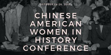 Chinese American Women in History Conference tickets