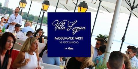 Villa Laguna Midsummer Party • 26 Luglio tickets