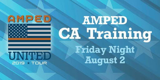 AMPED CA Training Friday 8/2  6:00-7:30pm