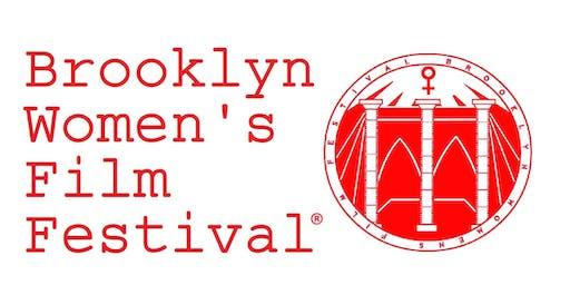 BROOKLYN WOMEN'S FILM FESTIVAL® 2019/ SATURDAY 24 AUGUST