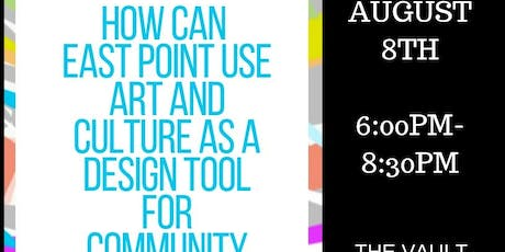 Creative Conversation: How can East Point use art and culture as a design tool for community building? tickets
