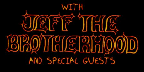 JEFF the Brotherhood - 7 Year Anniversary Show tickets