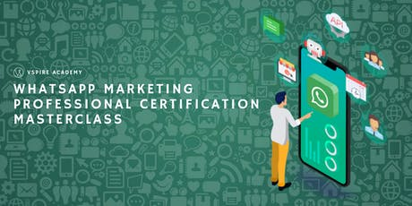 WhatsApp Marketing Professional Certification Masterclass tickets