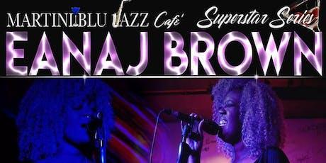 Superstar Series: Eanaj Brown salutes Michael Jackson and Musiq Soulchild tickets