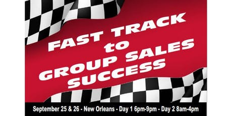 Fast Track to Group Sales – The Ultimate Sales Summit tickets