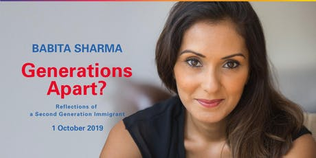 Babita Sharma: Generations Apart? Reflections of a Second Generation Immigrant  tickets