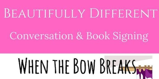 Beautifully Different Conversation and Book Signing