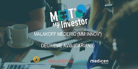 Meet My Investor 4 : Malakoff Mederic et Deuxième Avis billets