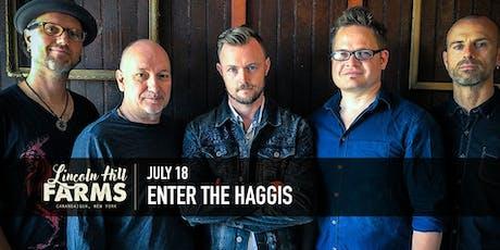 Lincoln Hill Farms presents Enter the Haggis tickets