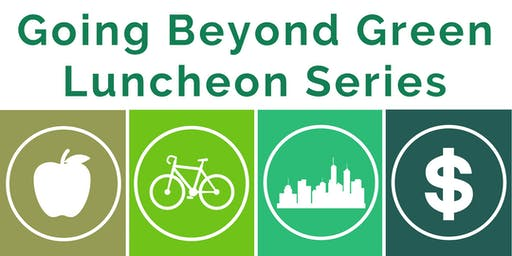 NW Ohio - Going Beyond Green Luncheon Series: Financing Sustainability