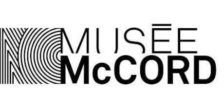 Musée McCord (jusqu'au 30 juin 2020) tickets