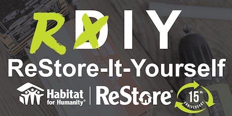 [RIY] ReStore-It-Yourself Workshop at Habitat for Humanity ReStore tickets