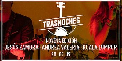 Trasnoches Edición 9