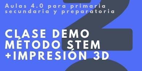 ¡Atención Profesores! Demo de aulas 4.0: STEM + Impresión 3D entradas
