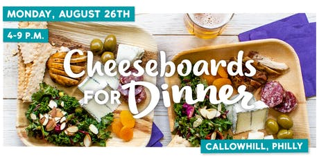 Cheeseboards for Dinner — Philadelphia Pop-Up tickets