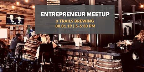 Entrepreneur Meetup  tickets