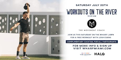 Workouts On The River at The Wharf Miami  tickets