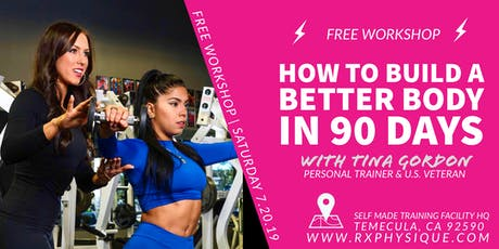 How to Build a Better Body in 90 Days! tickets