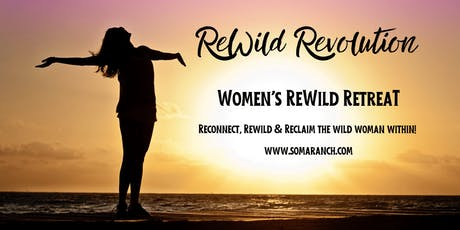 ReWild Revolution - Women's Retreat tickets