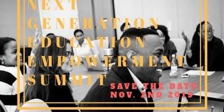 Next Generation Education Empowerment Summit tickets