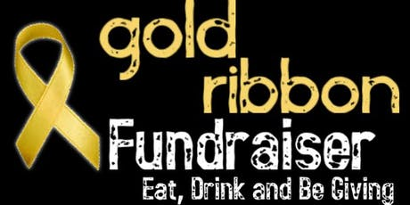 2019 Gold Ribbon Fundraiser tickets