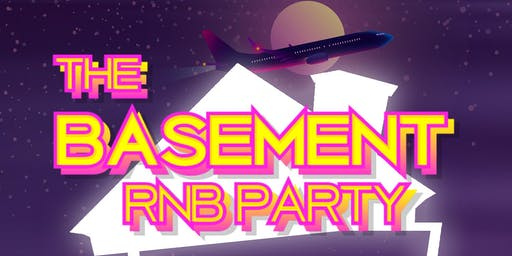 The Basement RNB PARTY | YOU CAN PAY AT THE DOOR