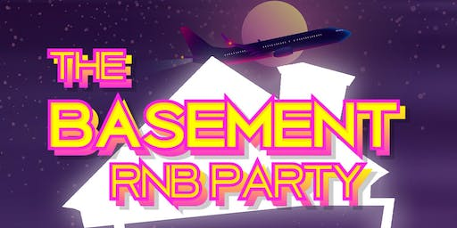 The Basement RNB PARTY