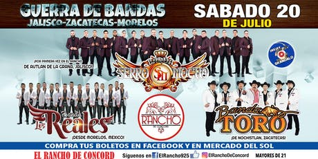 Banda Serro Mocho-Sabado 20 de Julio-El Rancho de Concord tickets