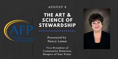 AFP August 6th Program by Nancy Lamar, Hospice of East Texas tickets
