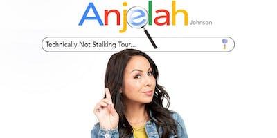 Anjelah Johnson: Technically Not Stalking