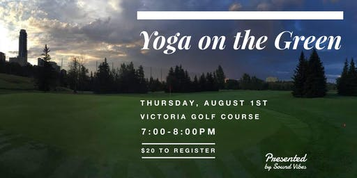 Yoga on the Green presented by Sound Vibes