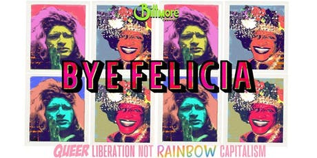 Bye Felicia - She's Baaack! w/VANCiTY RoYALTY! July Edition tickets