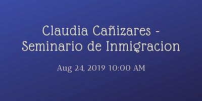 Claudia Cañizares - Seminario de Inmigracion