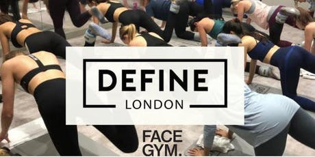DEFINE LONDON X FACEGYM tickets