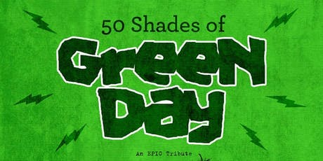 50 Shades of Green Day tickets