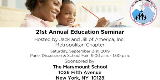 21st Annual Education Seminar hosted by Jack & Jill Metropolitan Chapter
