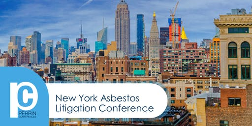New York Asbestos Litigation Conference 2019