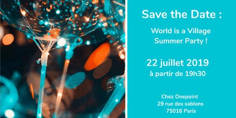 World  is a Village Summer Party billets