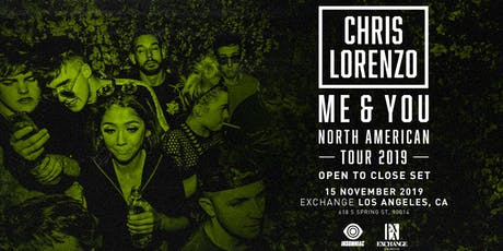 Chris Lorenzo (Open to Close Set) tickets