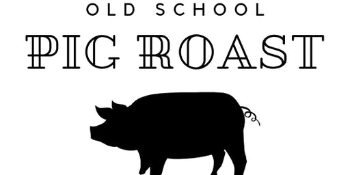 Old School Pig Roast - With Humble Table & Porter Road Butcher