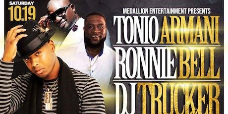 Ronnie Bell- DJ Trucker- Tonio Armani tickets