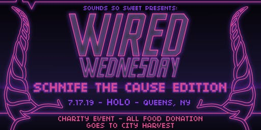 Wired Wednesday 15 : Schnife The Cause ( Charity Rave / Food Drive )