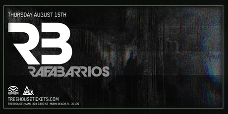 Rafa Barrios @ Treehouse Miami tickets