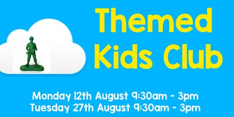 Kids Club Themed Days tickets