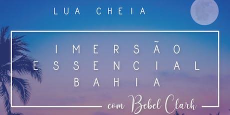 Imersão Essencial Bahia com Bebel Clark ingressos